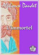 L'immortel | Daudet, Alphonse