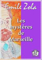 Les mystères de Marseille   Zola, Emile
