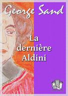 La dernière Aldini | Sand, George