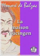 La maison Nucingen | Balzac, Honoré de