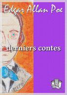 Derniers contes | Poe, Edgar Allan