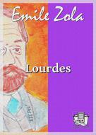 Lourdes | Zola, Emile