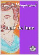 Clair de lune | Maupassant, Guy de