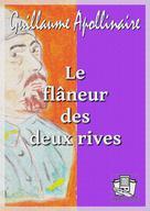 Le flâneur des deux rives | Apollinaire, Guillaume