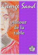 Autour de la table | Sand, George