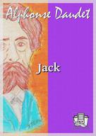 Jack | Daudet, Alphonse