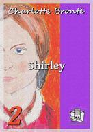 Shirley | Brontë, Charlotte