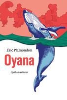 Oyana | Plamondon, Eric
