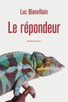 Le Répondeur | Blanvillain, Luc