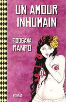 Un amour inhumain | Edogawa, Ranpo