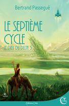 Le Septième cycle | Passegué, Bertrand