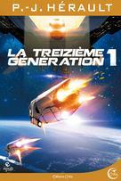 La Treizième Génération, tome 1 | Herault, P.-J.