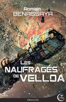 Les Naufragés de Velloa | Benassaya, Romain