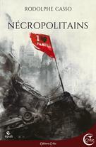 Nécropolitains | Casso, Rodolphe
