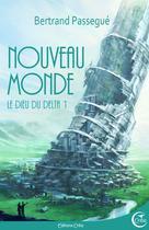Nouveau Monde | Passegué, Bertrand