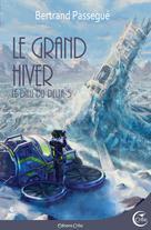 Le grand hiver | Passegué, Bertrand