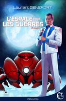 L'Espace entre les guerres | Genefort, Laurent