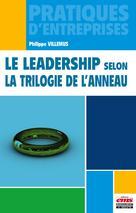 Le leadership selon la trilogie de l'anneau | Villemus, Philippe