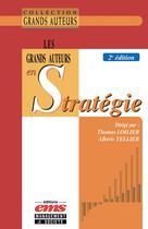 Les grands auteurs en stratégie   Loilier, Thomas