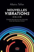 Nouvelles vibrations   Tellier, Albéric