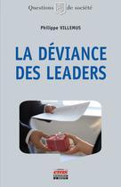 La déviance des leaders | Villemus, Philippe