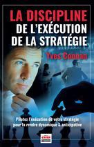 La discipline de l'exécution de la stratégie | Connan, Yves
