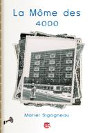 La môme des 4000   Sigogneau, Mariel
