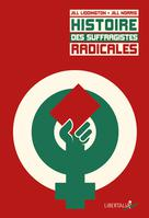 Histoire des suffragistes radicales | Liddington, Jill