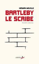 Bartleby le scribe | Melville, Herman