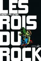 Les Rois du rock | Pelletier, Thierry