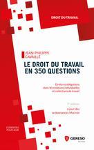 Le droit du travail en 350 questions | Cavaillé, Jean-Philippe