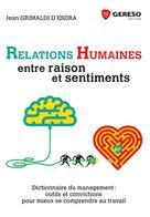 Relations humaines : entre raison et sentiments |