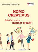 Homo creativus | BOUTHEGOURD, Véronique