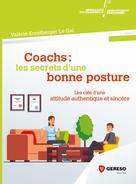 Coachs : les secrets d'une bonne posture |
