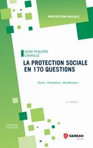 La protection sociale en 170 questions | Cavaillé, Jean-Philippe