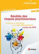 Réalités des risques psychosociaux | Lacroix, Marie-José