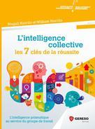 L'intelligence collective : les 7 clés de la réussite | Norrito, Magali