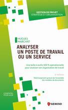 Analyser un poste de travail ou un service | Marchat, Hugues