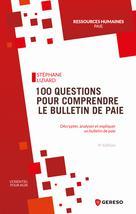 100 questions pour comprendre le bulletin de paie   Liziard, Stéphane