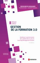 Gestion de la formation 3.0 | Lungu, Virgile