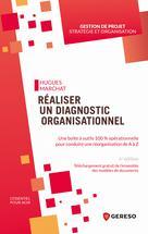 Réaliser un diagnostic organisationnel | Marchat, Hugues