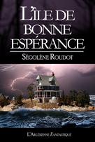 L'île de Bonne-Espérance | Roudot, Ségolène