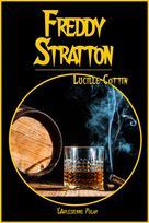 Freddy Stratton | Cottin, Lucille