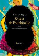 Secret de Polichinelle | Sagiv, Yonatan