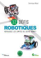 32 défis robotiques | Nibart, Dominique