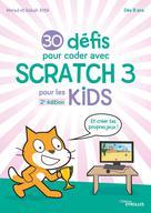 30 défis pour coder avec Scratch 3 | Attik, Morad