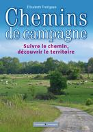 Chemins de campagne | Trotignon, Elisabeth