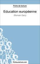 Éducation européenne de Romain Gary (Fiche de lecture) | Viteux, Hubert