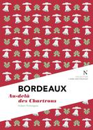 Bordeaux : Au-delà des Chartrons   Prolongeau, Hubert