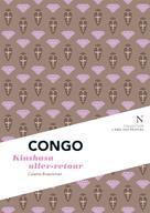 Congo : Kinshasa aller-retour | Braeckman, Colette